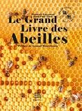 Le grand livre des abeilles