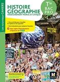 Les nouveaux cahiers - HISTOIRE-GEOGRAPHIE-EMC - Tle Bac Pro - Éd. 2021 - Livre élève