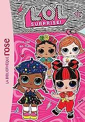 L.O.L. Surprise ! 09 - La vie en fluo de Catherine Kalengula