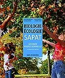 Biologie-Écologie 2de professionnelle Bac pro SAPAT (2011) Cours et exercices résolus (2011)