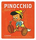 Pinocchio - The Making of the Disney Epic by J B Kaufman (26-May-2015) Hardcover - 26/05/2015