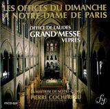 Offices du Dimanche à Notre-Dame de Paris