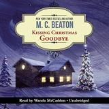 Kissing Christmas Goodbye - Library Edition - Blackstone Audiobooks - 03/11/2015