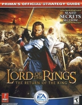The Lord of the Rings - The Return of the King: Prima Official Game Guide de Prima Development