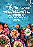 Je mange méditerranéen au quotidien (RECETTES SAN.) - Format Kindle - 8,99 €