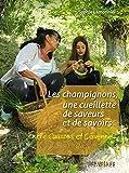 Les champignons, une cueillette de saveurs et de savoirs - Entre Causse et Cévennes