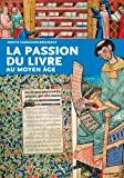 La passion du livre au moyen-age - Ouest France - 16/01/2015