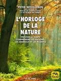 L'horloge de la nature - Prévoir le temps • Comprendre les saisons, les animaux et les plantes (Le fil vert) - Format Kindle - 9,99 €