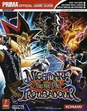 Yu-Gi-Oh! Nightmare Troubadour - Prima Official Game Guide de James Hogwood