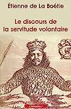 Le Discours de la servitude volontaire - Payot - 17/11/2002