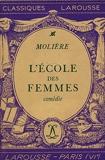 L'école des femmes / Molière / Réf14895 - Larousse