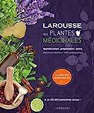 Larousse des plantes médicinales - Identification, préparation, soins - 500 plantes décrites - 1000 photographies