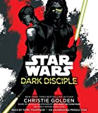 Dark Disciple - Star Wars - Random House Audio - 07/07/2015