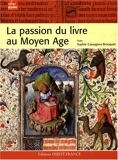 La passion du livre au Moyen Age - Ouest-France - 01/02/2008