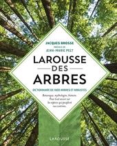 Larousse des arbres de Jacques Brosse