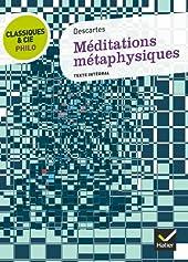 Classiques & Cie Philo - Méditations métaphysiques de René Descartes