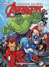Marvel Action - Avengers - Danger inconnu de Matthew K. Manning