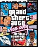 Grand Theft Auto - Vice City Official Strategy Guide for PC (Official Strategy Guides (Bradygames)) by Tim Bogenn (2003-05-29) - BradyGames; 1 edition (2003-05-29) - 29/05/2003