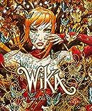 Wika - Tome 01 - Edition collector - Wika et la fureur d'Obéron