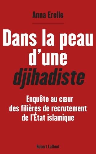 Dans la peau d'une djihadiste - Format ePub - 9782221157183 - 9,99 €