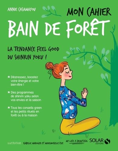Mon cahier Bain de forêt - Format ePub - 9782263158629 - 4,99 €