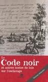 Le Code noir et autres textes de lois sur l'esclavage - Format PDF - 9782842806453 - 4,99 €