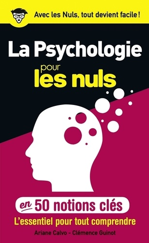 La psychologie pour les nuls en 50 notions clés - Format ePub - 9782412022139 - 6,99 €