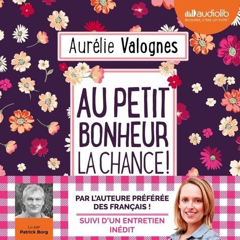 Au petit bonheur la chance ! - Format Téléchargement Audio - 9782367627991 - 17,90 €
