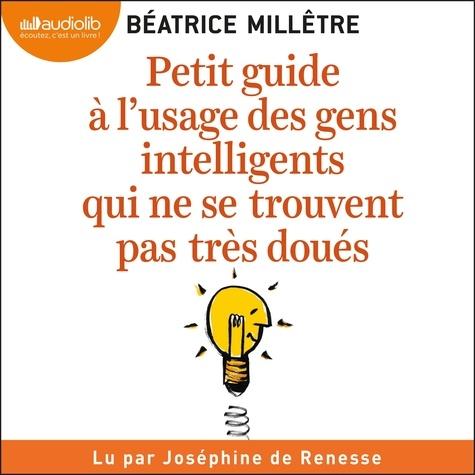 Petit Guide à l'usage des gens intelligents qui ne se trouvent pas très doués - Format Téléchargement Audio - 9791035405380 - 16,95 €