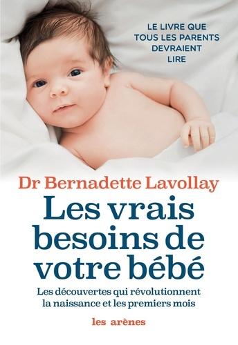 Les vrais besoins de votre bébé - Format ePub - 9782352049326 - 14,99 €