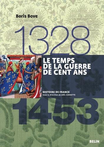 Le temps de la Guerre de Cent Ans 1328-1453 - Format ePub - 9782701189185 - 19,99 €