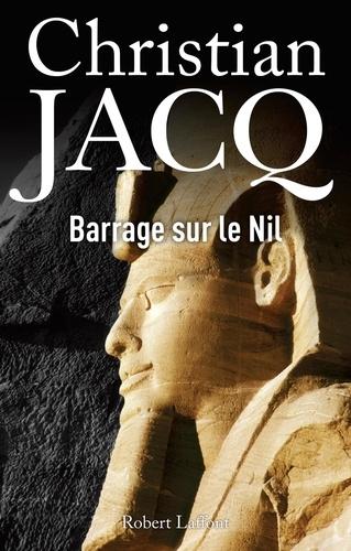 Barrage sur le Nil - Format ePub - 9782221119594 - 10,99 €