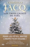Les enquêtes de l'inspecteur Higgins Tome 3 - Les trois crimes de Noël - Format ePub - 9782845639287 - 9,99 €