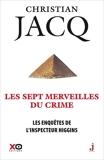 Les enquêtes de l'inspecteur Higgins Tome 34 - Les sept merveilles du crime - Format ePub - 9782374481685 - 9,99 €