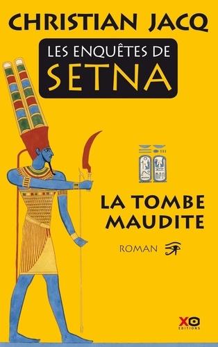 Les enquêtes de Setna Tome 1 - La tombe maudite - Format ePub - 9782845637474 - 10,99 €