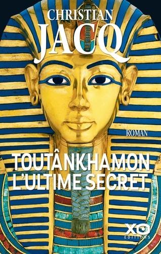 Toutânkhamon l'ultime secret - Format ePub - 9782374481456 - 13,99 €