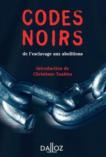 Codes noirs. de l'esclavage aux abolitions - Format ePub - 9782247139002 - 1,99 €