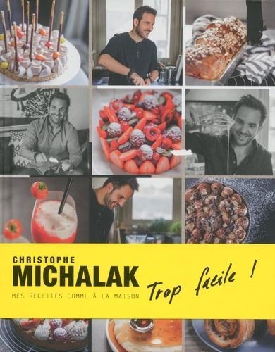 Christophe Michalak trop facile ! - 9782841238286 - 9,99 €
