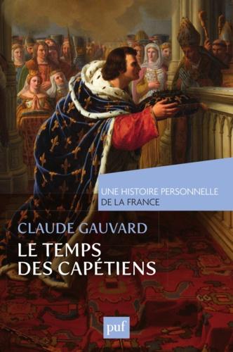 Le Temps des Capétiens (Xe-XIVe siècle) - 9782130625155 - 9,99 €