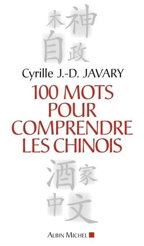 100 Mots pour comprendre les chinois - Format ePub - 9782226290335 - 10,99 €