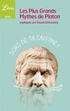 Les plus grands mythes de Platon expliqués par David Simonetta - Format ePub - 9782290100578 - 2,99 €