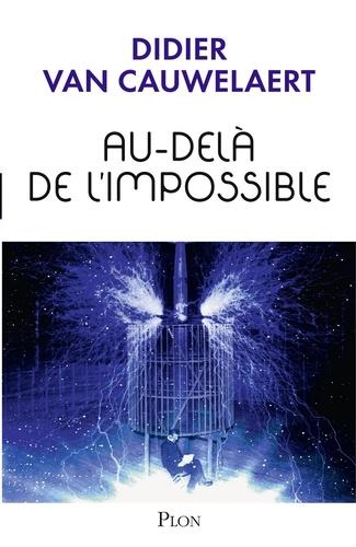 Au-dela de l'impossible - Format ePub - 9782259252577 - 13,99 €