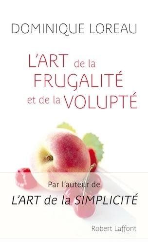L'art de la frugalité et de la volupté - Format ePub - 9782221120309 - 8,99 €