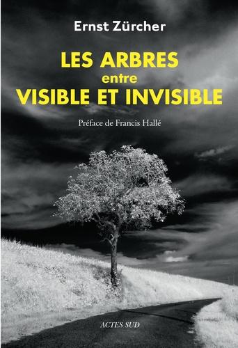 Les arbres, entre visible et invisible - 9782330112905 - 21,99 €