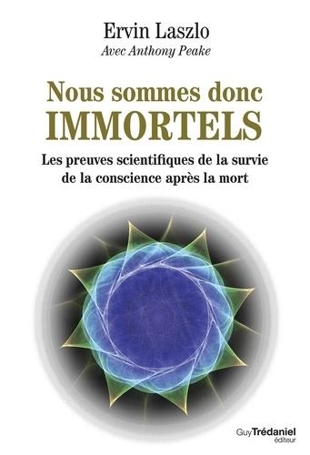 Nous sommes donc immortels - Format ePub - 9782813215383 - 15,99 €
