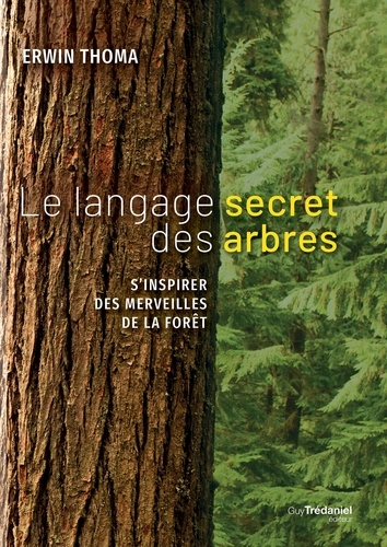 Le langage secret des arbres - Format ePub - 9782813219305 - 12,99 €