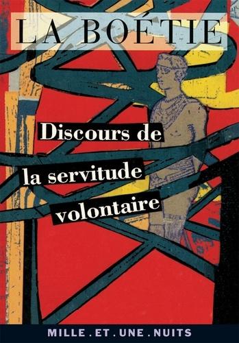 Discours de la servitude volontaire - Format ePub - 9782755501599 - 1,99 €