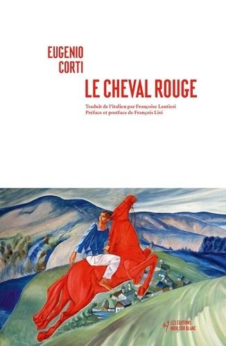 Le cheval rouge - 9782882506009 - 20,99 €