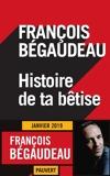 Histoire de ta bêtise - Format ePub - 9782720216671 - 8,49 €