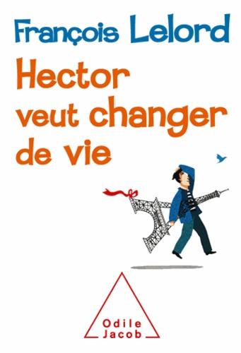 Hector veut changer de vie - Format PDF - 9782738172105 - 16,99 €